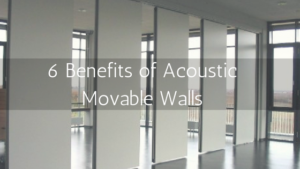 6 Benefits of Acoustic Movable Walls