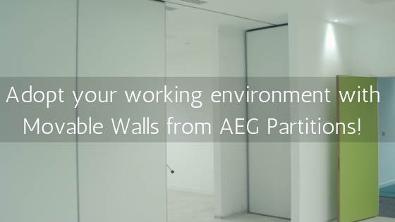 Adopt your working environment with Movable Walls from AEG Partitions!