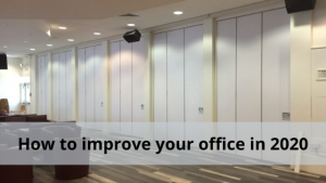 How to improve your office in 2020