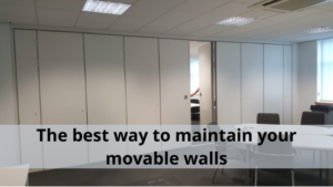 The best way to maintain your movable walls