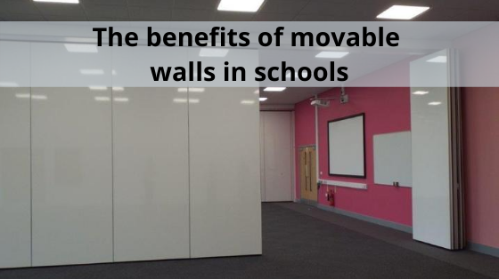 The benefits of movable walls in schools