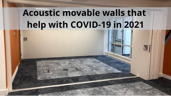 Acoustic movable walls that help with COVID-19 in 2021